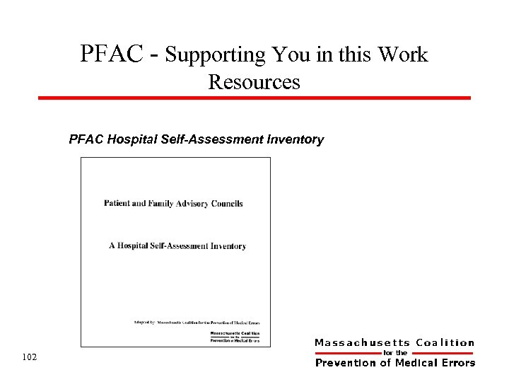 PFAC - Supporting You in this Work Resources PFAC Hospital Self-Assessment Inventory 102