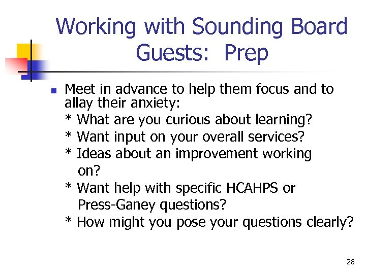 Working with Sounding Board Guests: Prep n Meet in advance to help them focus