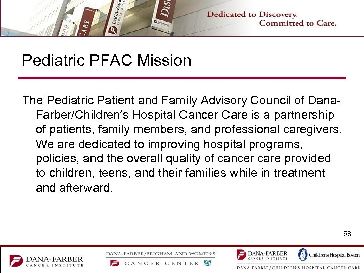 Pediatric PFAC Mission The Pediatric Patient and Family Advisory Council of Dana. Farber/Children's Hospital