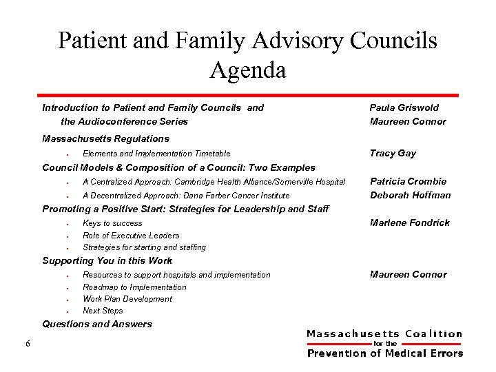 Patient and Family Advisory Councils Agenda Introduction to Patient and Family Councils and the