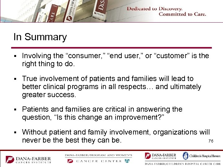 """In Summary § Involving the """"consumer, """" """"end user, """" or """"customer"""" is the"""