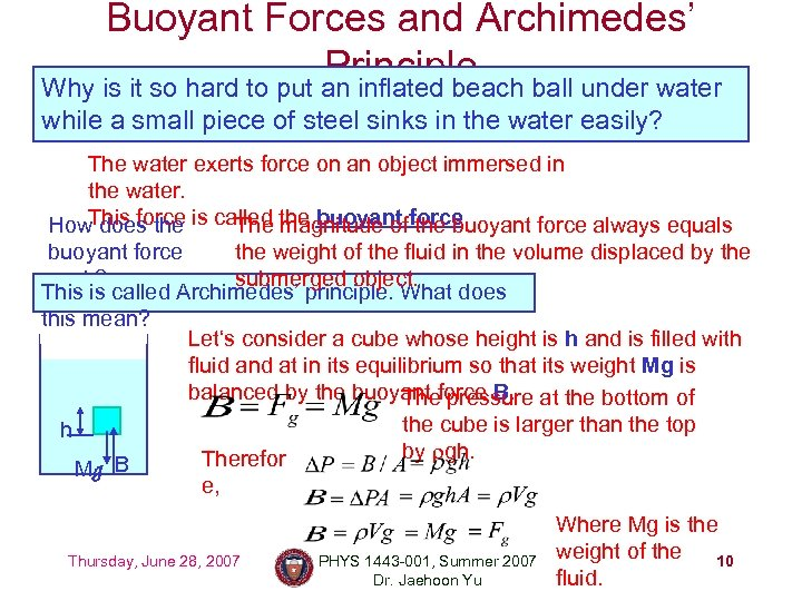 Buoyant Forces and Archimedes' Principle ball under water Why is it so hard to