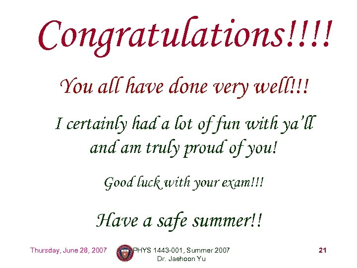 Congratulations!!!! You all have done very well!!! I certainly had a lot of fun