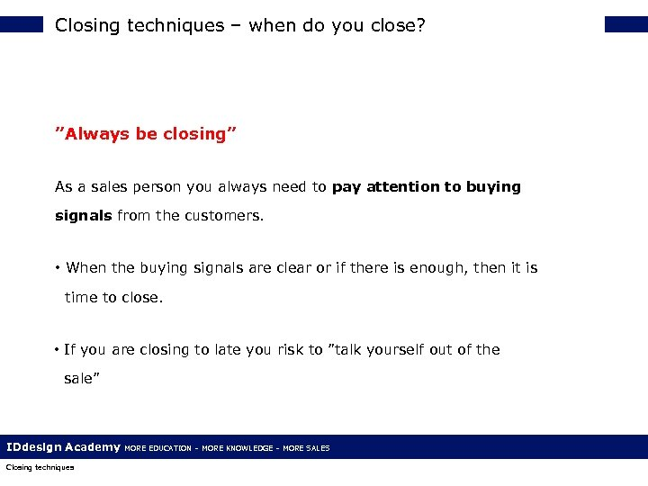 """Closing techniques – when do you close? """"Always be closing"""" As a sales person"""