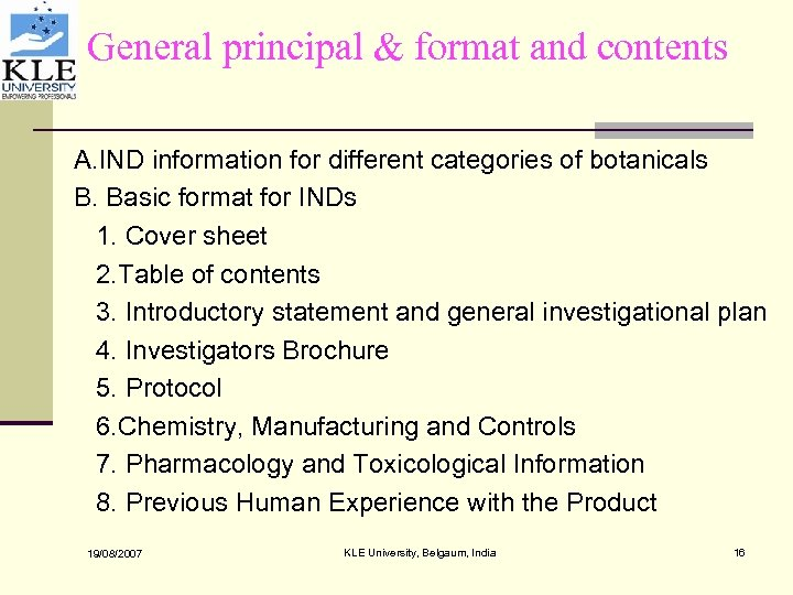 General principal & format and contents A. IND information for different categories of botanicals