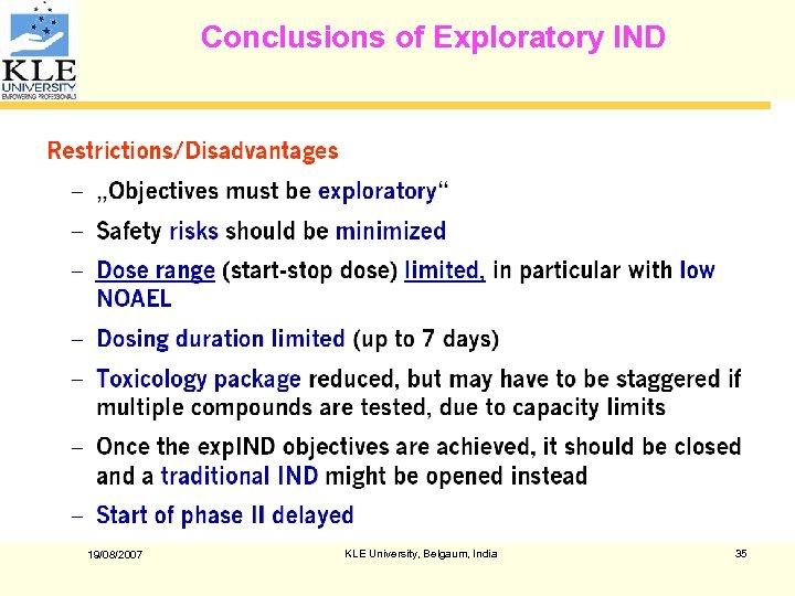 Conclusions of Exploratory IND 19/08/2007 KLE University, Belgaum, India 35