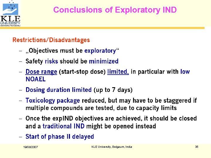 Conclusions of Exploratory IND 19/08/2007 KLE University, Belgaum, India 35