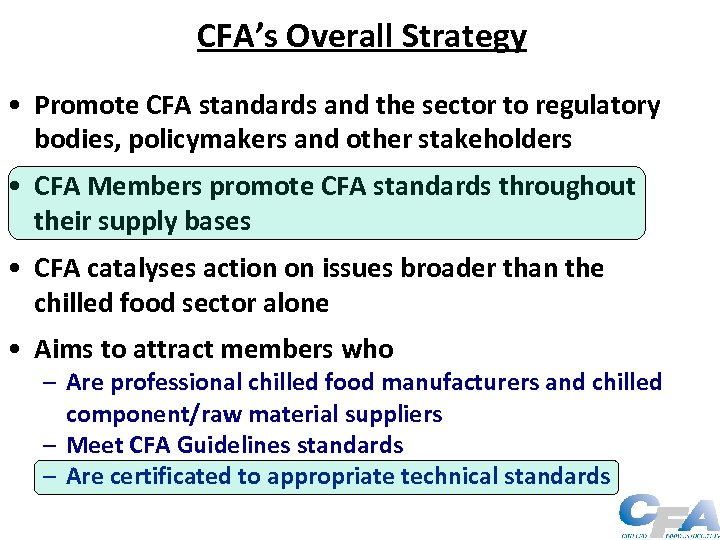 CFA's Overall Strategy • Promote CFA standards and the sector to regulatory bodies, policymakers
