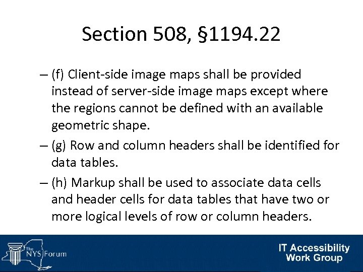 Section 508, § 1194. 22 – (f) Client-side image maps shall be provided instead
