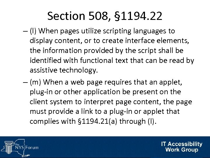 Section 508, § 1194. 22 – (l) When pages utilize scripting languages to display