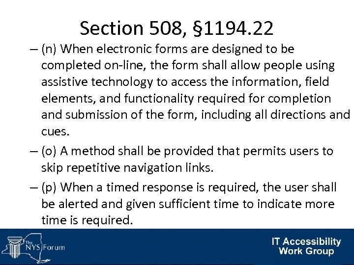 Section 508, § 1194. 22 – (n) When electronic forms are designed to be