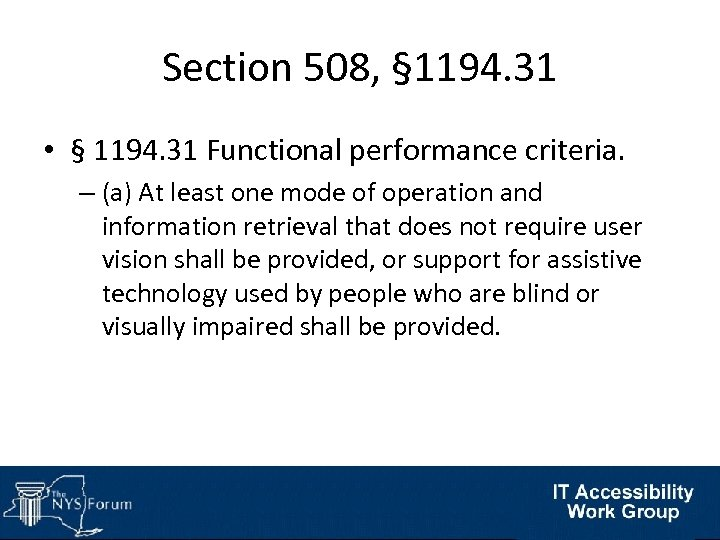 Section 508, § 1194. 31 • § 1194. 31 Functional performance criteria. – (a)