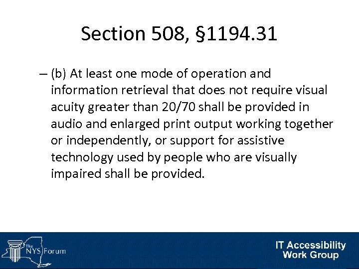 Section 508, § 1194. 31 – (b) At least one mode of operation and