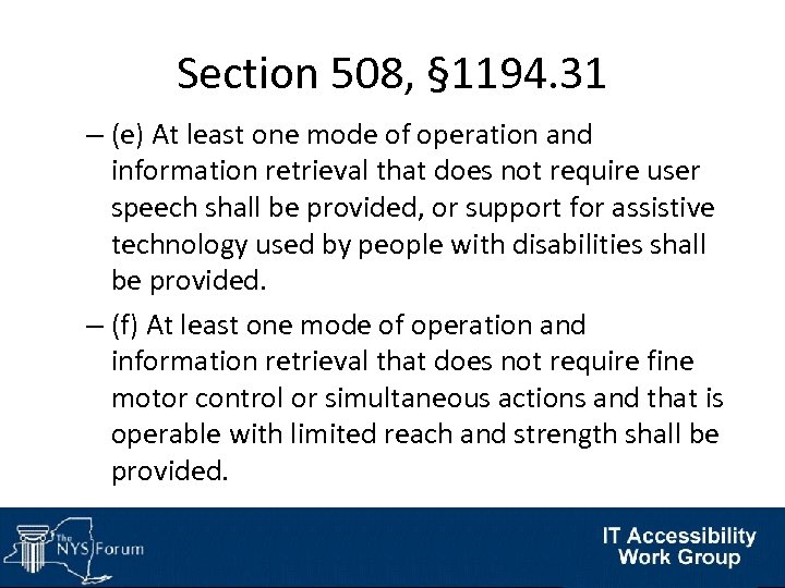 Section 508, § 1194. 31 – (e) At least one mode of operation and