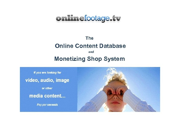 The Online Content Database and Monetizing Shop System