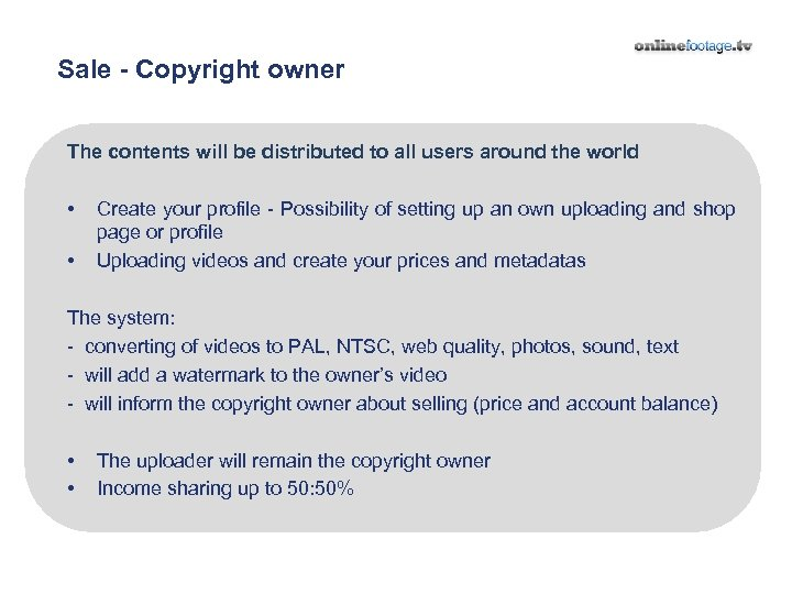 Sale - Copyright owner The contents will be distributed to all users around the