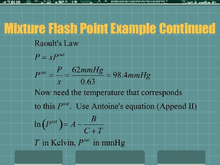 Mixture Flash Point Example Continued