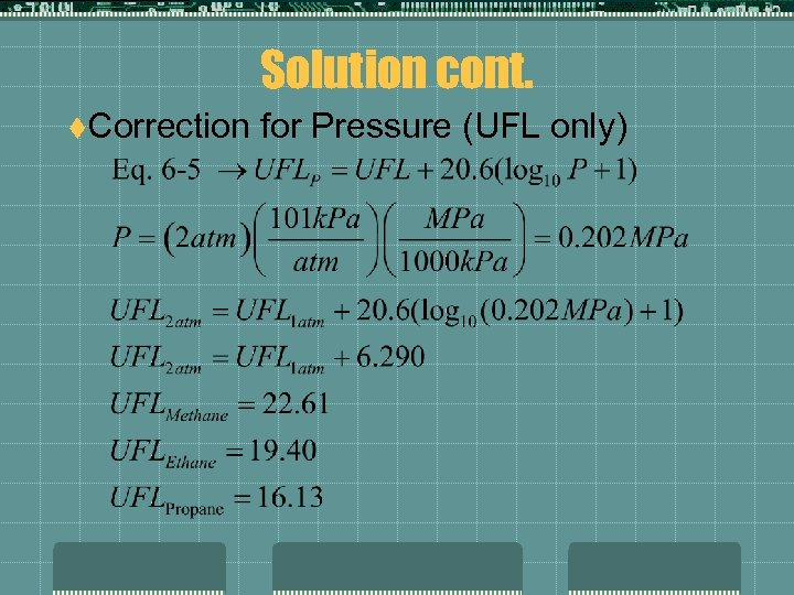 Solution cont. t. Correction for Pressure (UFL only)