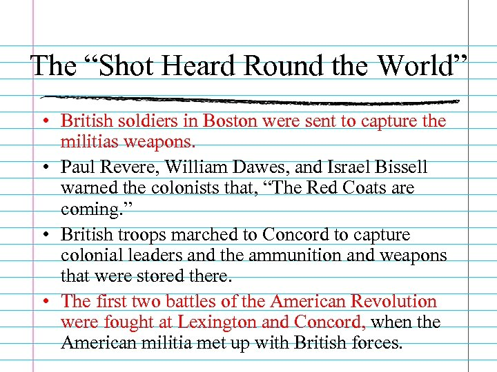 "The ""Shot Heard Round the World"" • British soldiers in Boston were sent to"