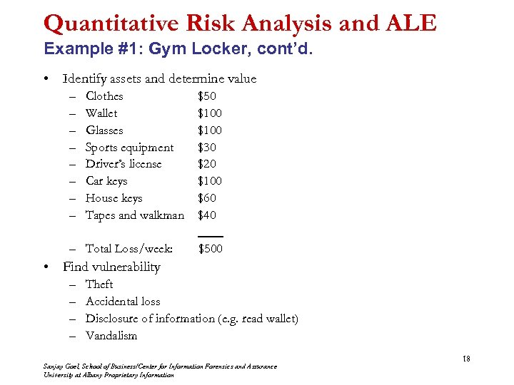 Quantitative Risk Analysis and ALE Example #1: Gym Locker, cont'd. • Identify assets and