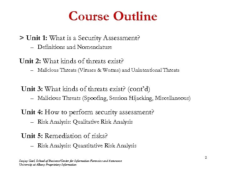 Course Outline > Unit 1: What is a Security Assessment? – Definitions and Nomenclature