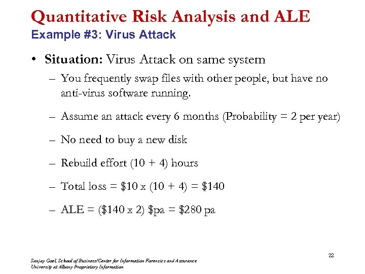 Quantitative Risk Analysis and ALE Example #3: Virus Attack • Situation: Virus Attack on