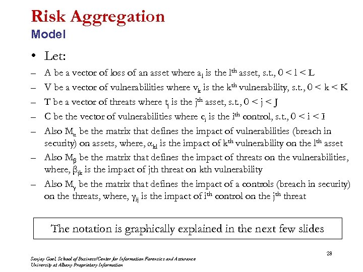 Risk Aggregation Model • Let: – – – A be a vector of loss