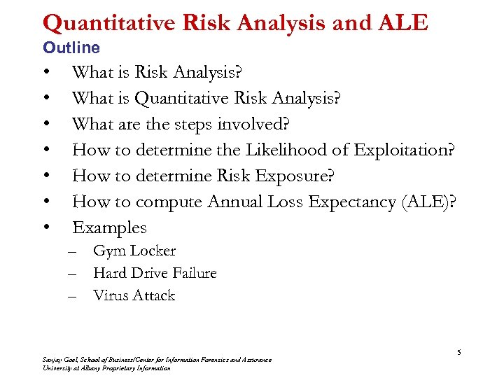 Quantitative Risk Analysis and ALE Outline • • What is Risk Analysis? What is