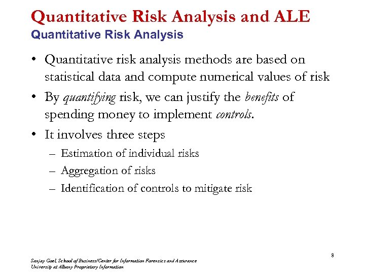 Quantitative Risk Analysis and ALE Quantitative Risk Analysis • Quantitative risk analysis methods are