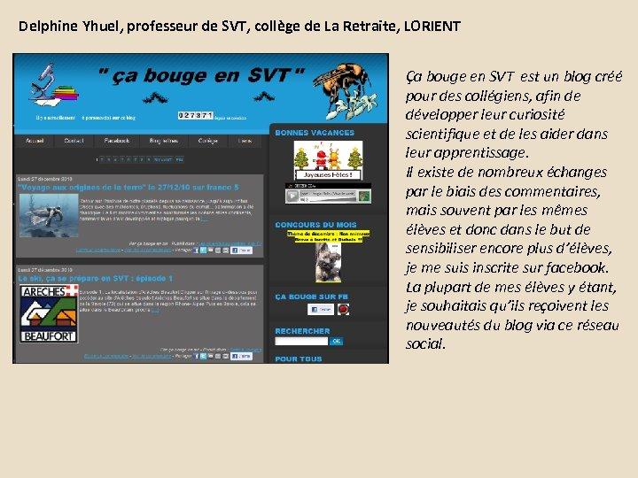 Delphine Yhuel, professeur de SVT, collège de La Retraite, LORIENT Ça bouge en SVT