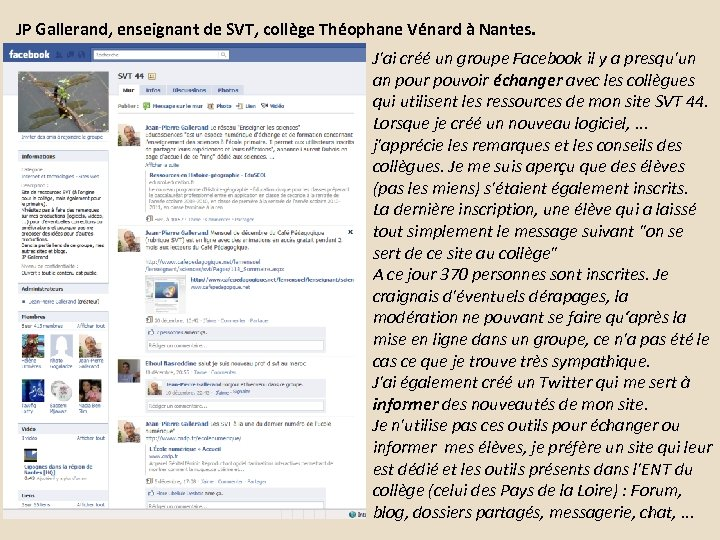 JP Gallerand, enseignant de SVT, collège Théophane Vénard à Nantes. J'ai créé un groupe