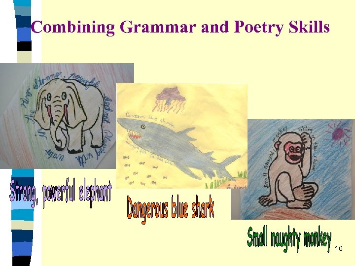 Combining Grammar and Poetry Skills 10