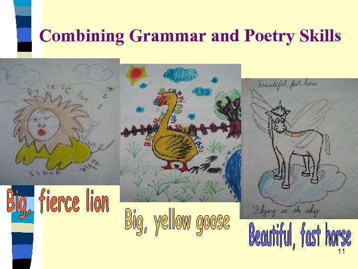 Combining Grammar and Poetry Skills 11