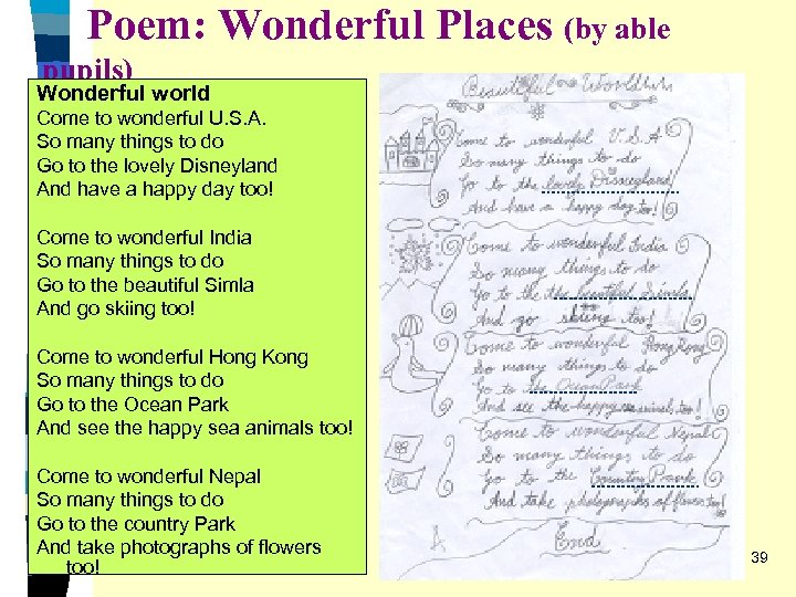 Poem: Wonderful Places (by able pupils) Wonderful world Come to wonderful U. S. A.