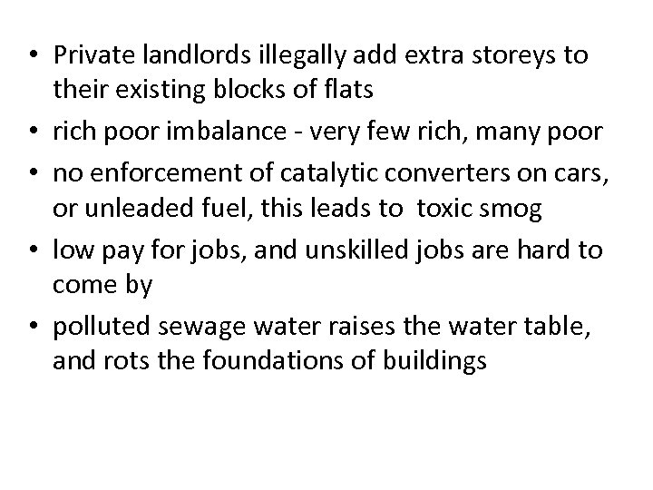 • Private landlords illegally add extra storeys to their existing blocks of flats