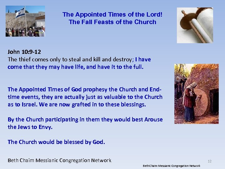 The Appointed Times of the Lord! The Fall Feasts of the Church John 10: