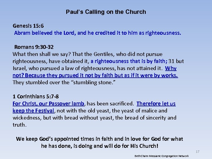 Paul's Calling on the Church Genesis 15: 6 Abram believed the Lord, and he