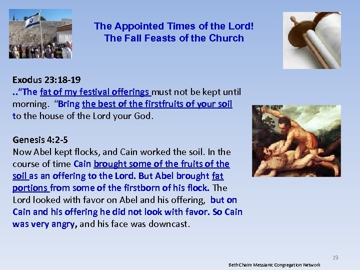 The Appointed Times of the Lord! The Fall Feasts of the Church Exodus 23: