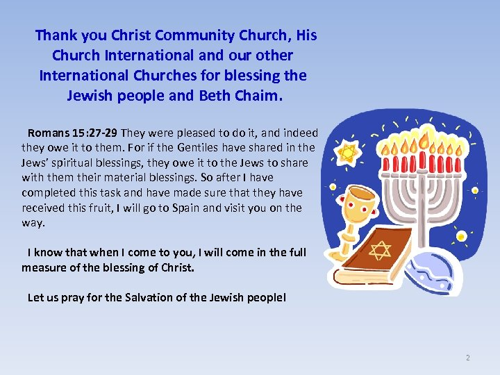 Thank you Christ Community Church, His Church International and our other International Churches for