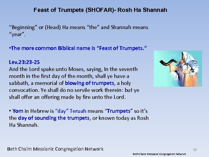 "Feast of Trumpets (SHOFAR)- Rosh Ha Shannah ""Beginning"" or (Head) Ha means ""the"" and"