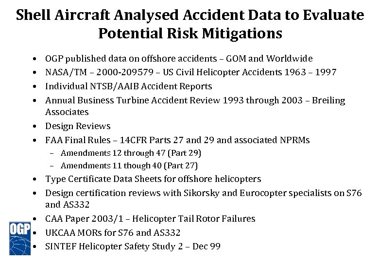 Shell Aircraft Analysed Accident Data to Evaluate Potential Risk Mitigations • • OGP published