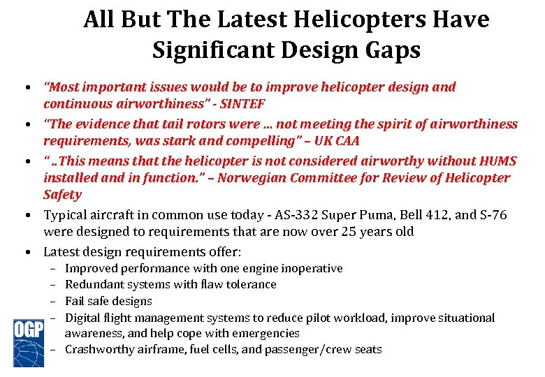 "All But The Latest Helicopters Have Significant Design Gaps • ""Most important issues would"