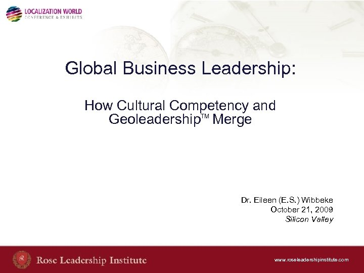 Global Business Leadership: How Cultural Competency and Geoleadership. TM Merge Dr. Eileen (E. S.