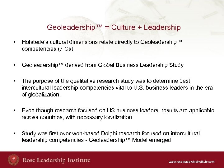 Geoleadership™ = Culture + Leadership • Hofstede's cultural dimensions relate directly to Geoleadership™ competencies
