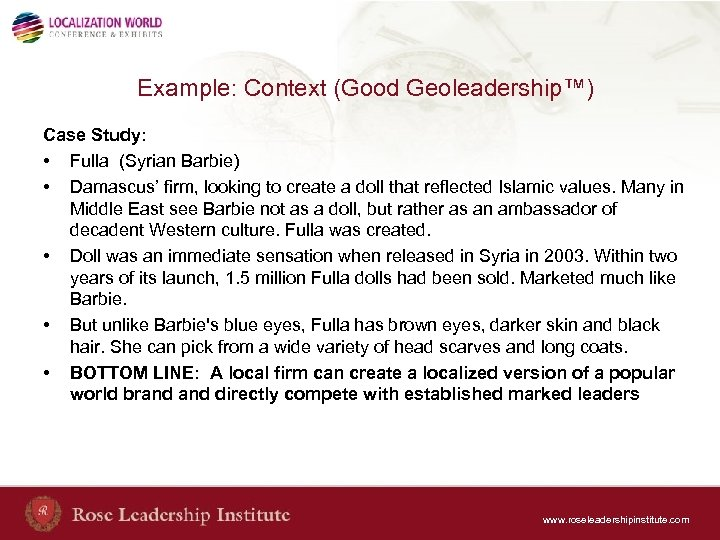Example: Context (Good Geoleadership™) Case Study: • Fulla (Syrian Barbie) • Damascus' firm, looking