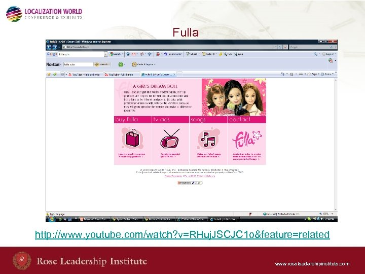 Fulla http: //www. youtube. com/watch? v=RHuj. JSCJC 1 o&feature=related www. roseleadershipinstitute. com