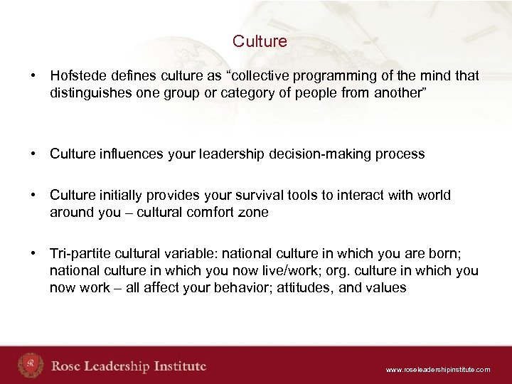 "Culture • Hofstede defines culture as ""collective programming of the mind that distinguishes one"