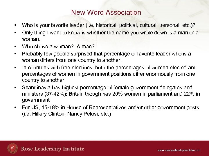 New Word Association • • Who is your favorite leader (i. e. historical, political,