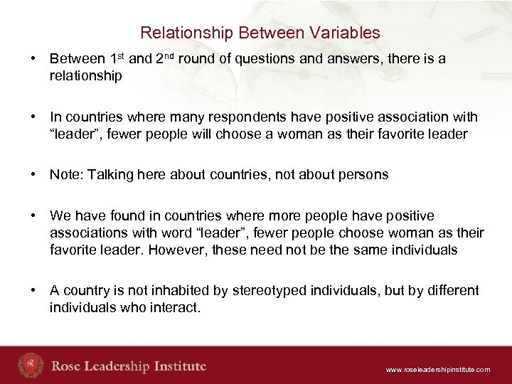 Relationship Between Variables • Between 1 st and 2 nd round of questions and