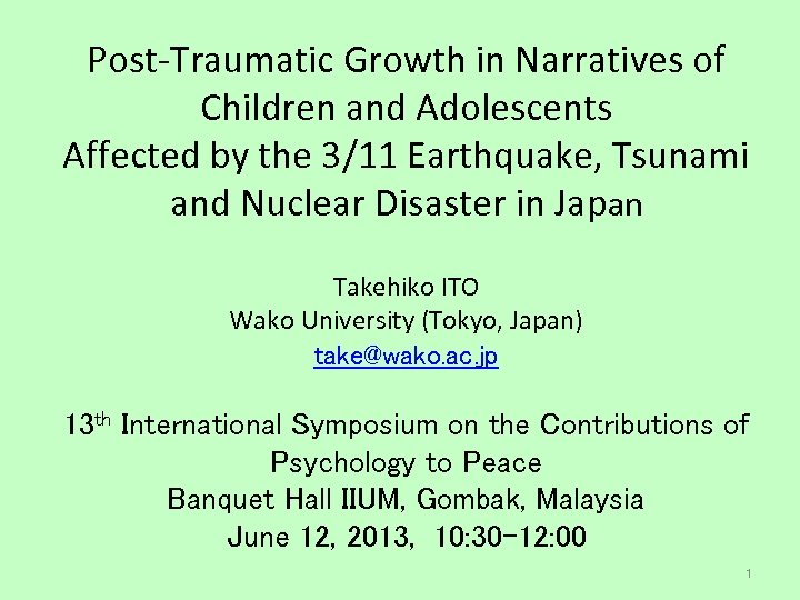 Post-Traumatic Growth in Narratives of Children and Adolescents Affected by the 3/11 Earthquake, Tsunami